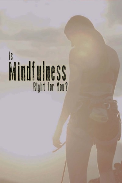 Is Mindfulness Right For You (2021) [1080p] [WEBRip] [YIFY]