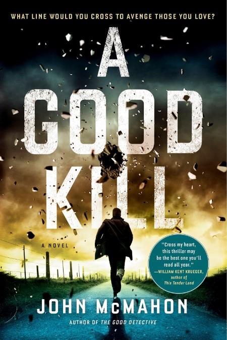 A Good Kill by John McMahon