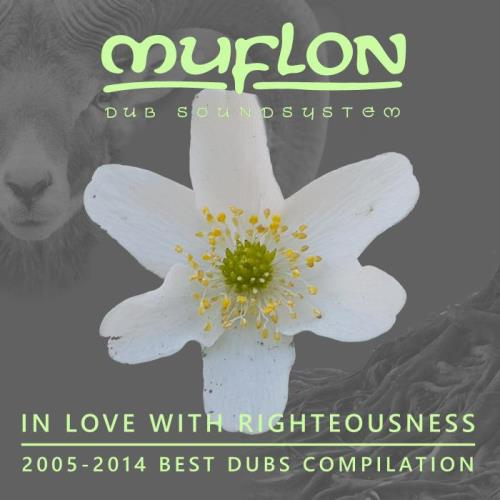 Muflon Dub Soundsystem — In Love With Righteousness (2021)