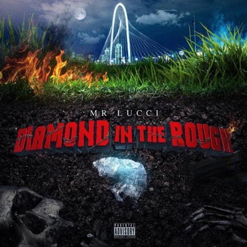 Mr. Lucci - Diamond in the Rough (2021)
