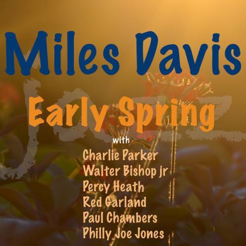 Miles Davis — Early Spring (2021)