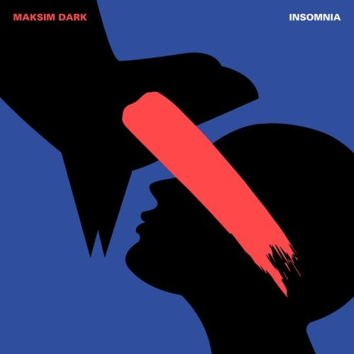 Maksim Dark — Insomnia (2021)