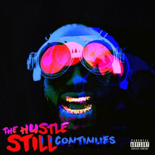 Juicy J — The Hustle Still Continues (Deluxe) (2021)