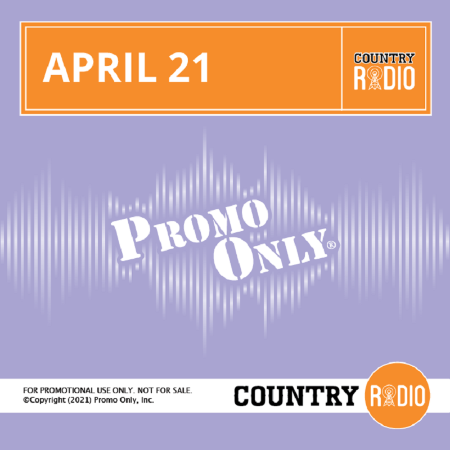 Promo Only Country Radio April (2021)