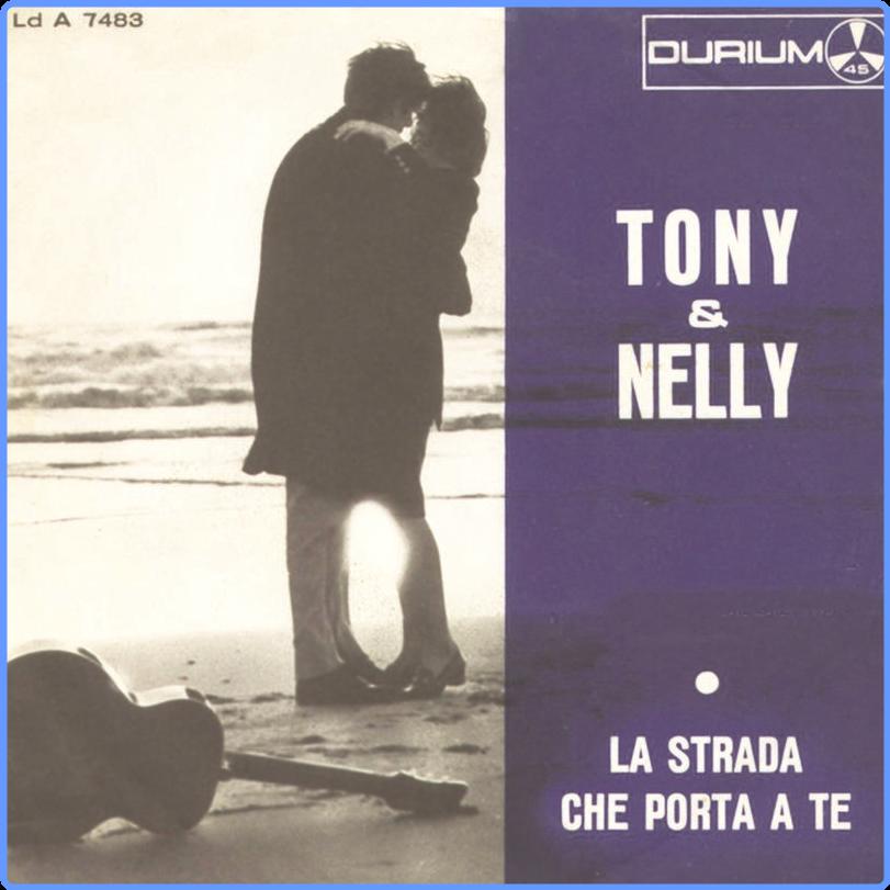Tony Cucchiara & Nelly Fioramonti - La strada che porta a te (Singolo, JB Production CH, 2021) FLAC LossLess