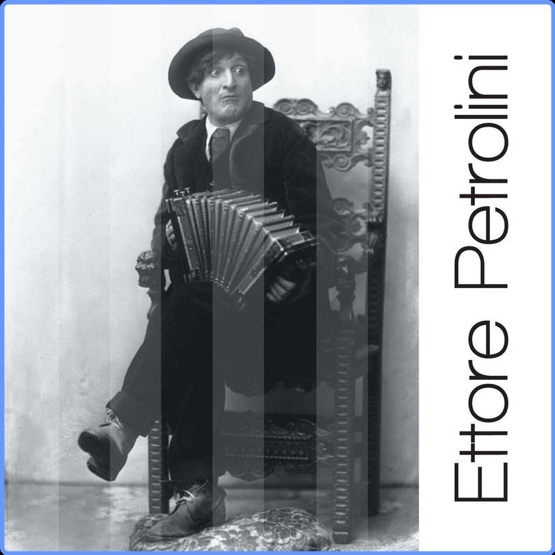 Ettore Petrolini - Ettore Petrolini  Solo Grandi Successi (Album, EMI Marketing, 2007) FLAC LossLess