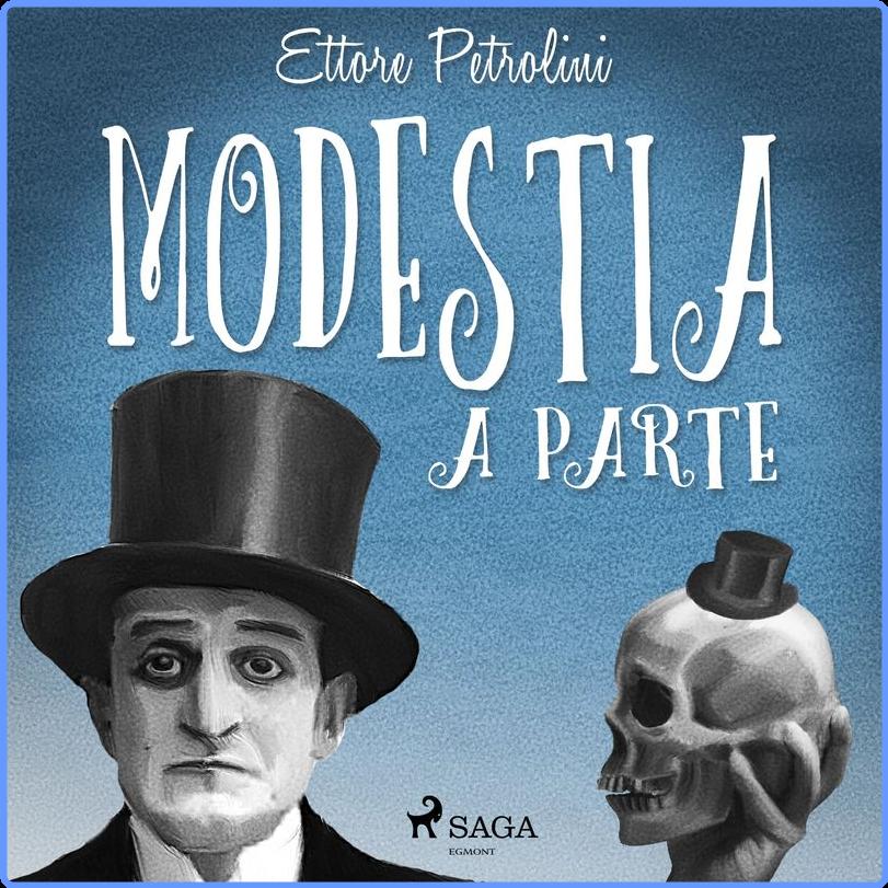 Ettore Petrolini - Modestia a parte (Album, SAGA Egmont, 2020) FLAC LossLess