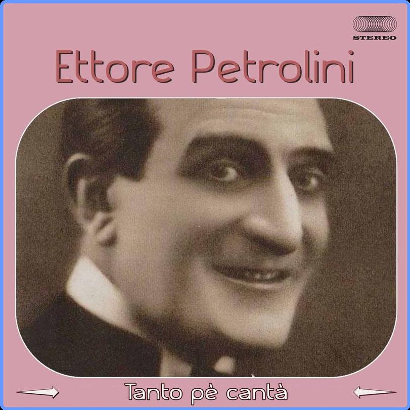 Ettore Petrolini - Tanto pe' cantà (Singolo, JB Production CH, 2016) FLAC LossLess