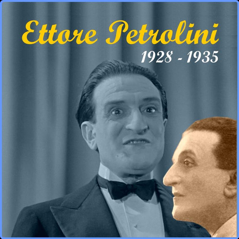 Ettore Petrolini - The Italian Song - Ettore Petrolini (Album, MUSICAL ARK, 2011) FLAC LossLess
