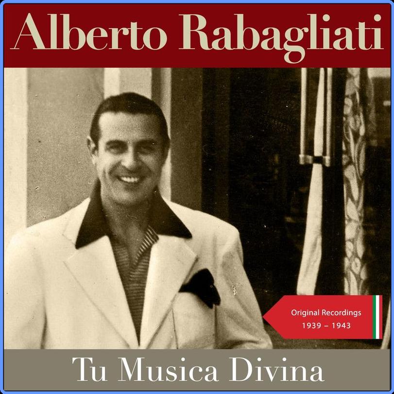 Alberto Rabagliati - Tu Musica Divina (Original Recordings 1939 - 1943) (Album, Italian Classics, 2021) mp3 320 Kbps