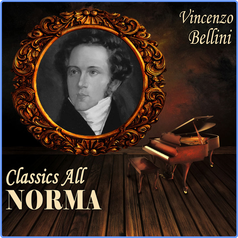 Coro de la EIAR de Turín - Vicenzo Bellini  Classics All  Norma (Album, ProExport Digital Distribution, 2014) mp3 320 Kbps
