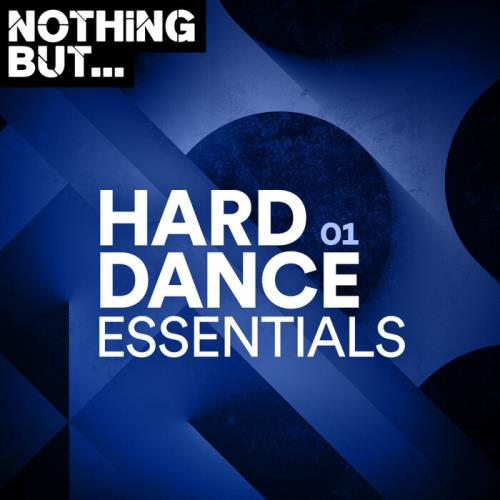 Nothing But... Hard Dance Essentials, Vol. 01 (2021)