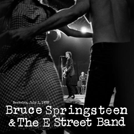 Bruce Springsteen & The E Street Band - 1978-07-01 - Berkeley Community Theater, B...