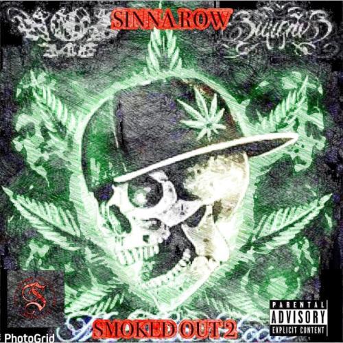 Sinna Row - SMOKED OUT 2 (2021)