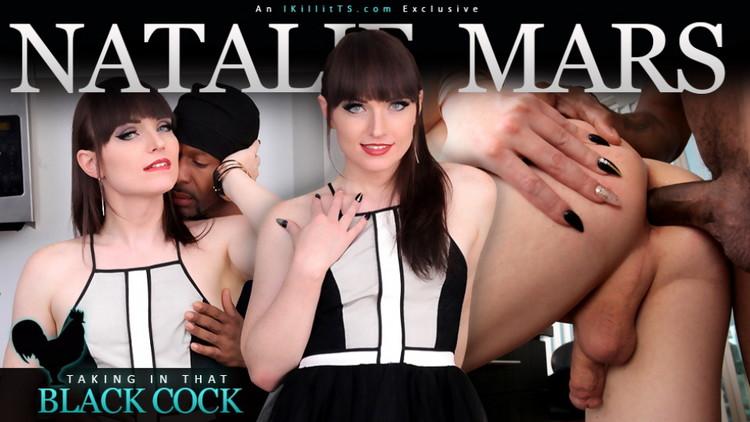 Natalie Mars - Taking in That Black Cock (Trans500/FullHD) - Flashbit