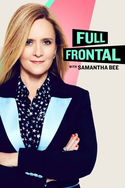 Full Frontal with Samantha Bee S06E17 1080p HEVC x265-MeGusta