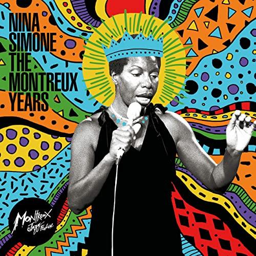 Nina Simone - Nina Simone: The Montreux Years Live (2021)