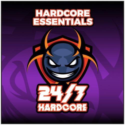 24/7 Hardcore Hardcore Essentials Volume 1 (2021)
