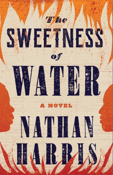 The Sweetness of Water by Nathan Harris