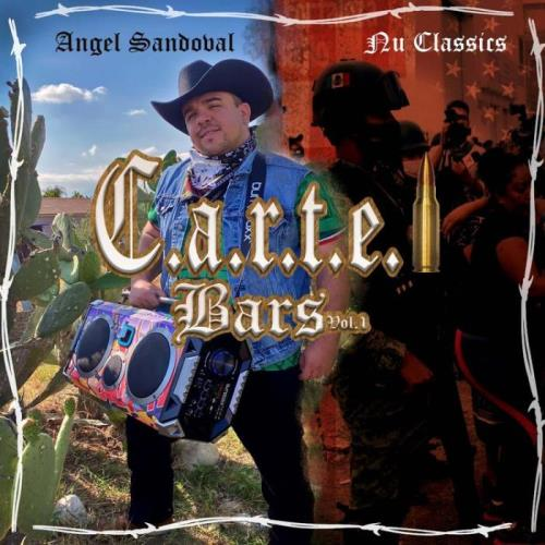 Angel Sandoval - C.a.r.t.e.l Bars, Vol. 1 (2021)