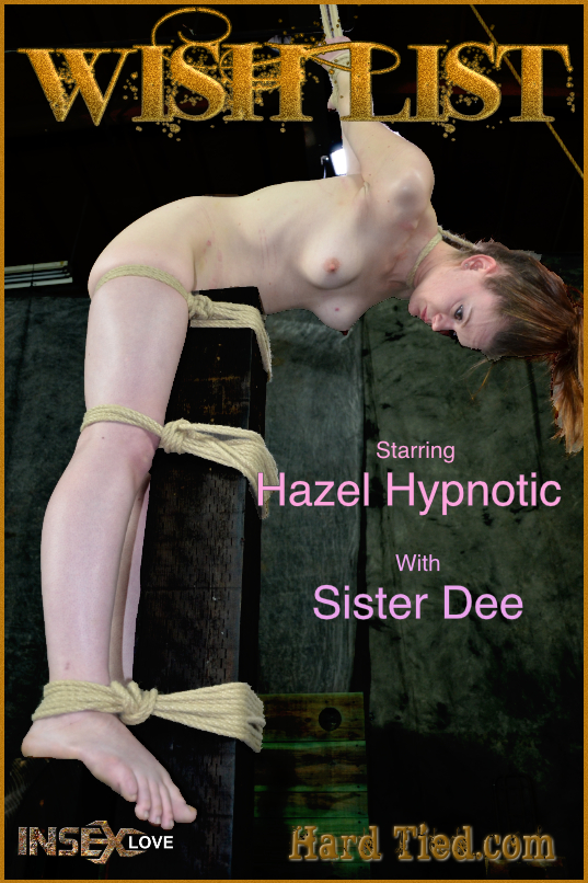 Hazel Hypnotic, Sister Dee ~ Wishlist ~ HardTied ~ FullHD 1080p