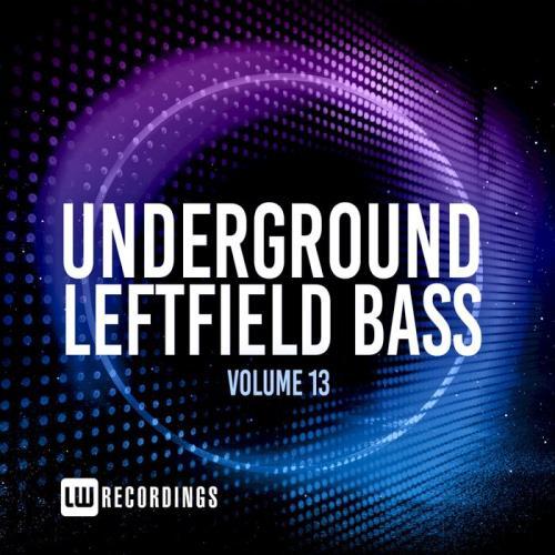 Underground Leftfield Bass, Vol. 13 (2021)
