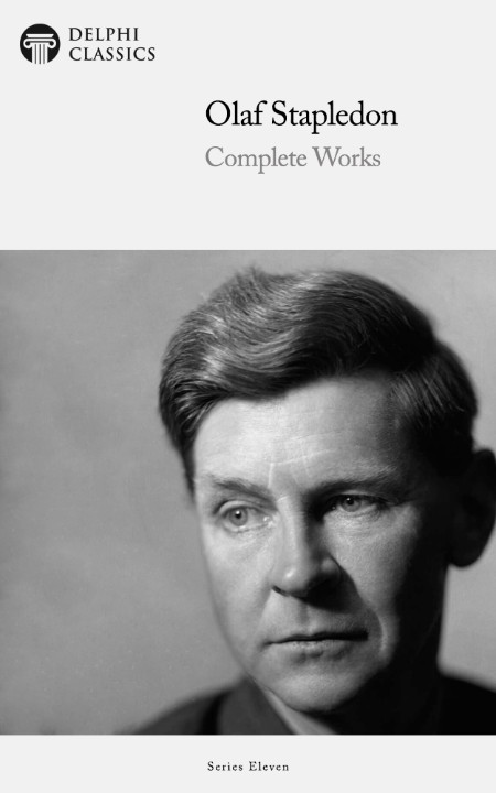 Complete Works of Olaf Stapledon