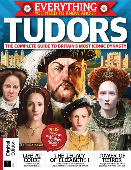 All About History - Everything You Need To Know About Tudors, 3rd Edition