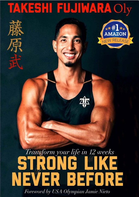 Strong Like Never Before Transform Your life in 12 weeks