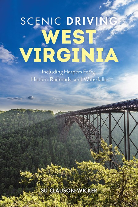 Su Clauson Wicker Scenic Driving West Virginia Including Harpers Ferry Historic Ra...