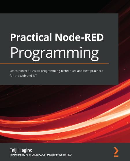 Taiji Hagino Practical Node Red Programming Learn Powerful Visual Programming Tech...