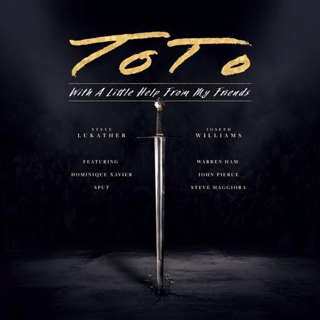 Toto — With A Little Help From My Friends (2021) FLAC
