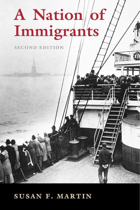 Martin Susan F A Nation Of Immigrants Cambridge University Press 2021