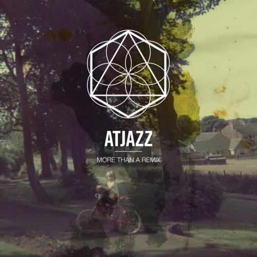 Atjazz — More Than A Remix (2021)