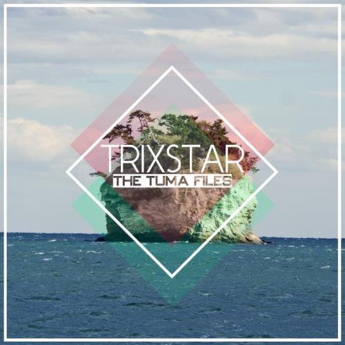 Trixstar — The Tuma Files (2021)