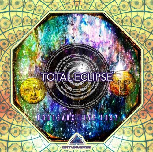 Total Eclipse — Bordeaux Live 1997 (2021)