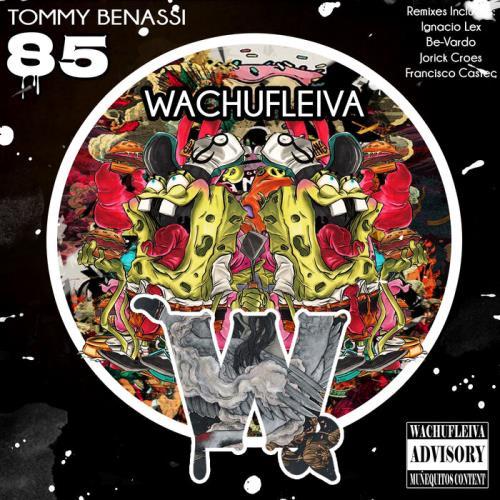 Tommy Bennasi — Wachufleiva 85 (2021)