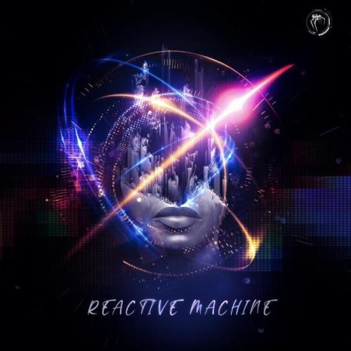 Reactive Machine (2021) FLAC