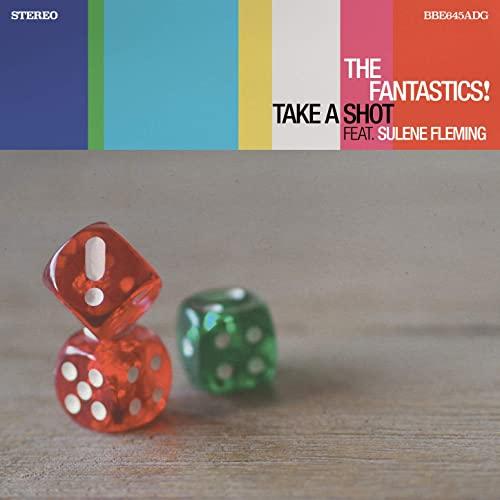 The Fantastics! — Take a Shot (2021)