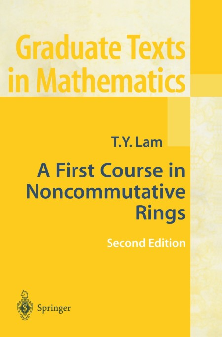 A First Course In Noncommutative Rings T Y Lam 2001