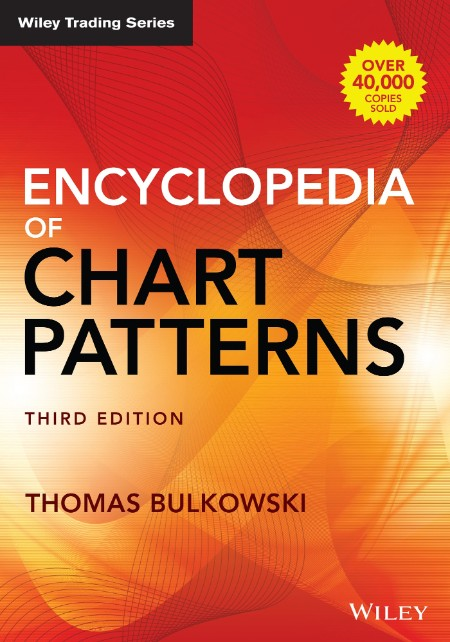 Encyclopedia of Chart Patterns, 3rd Edition
