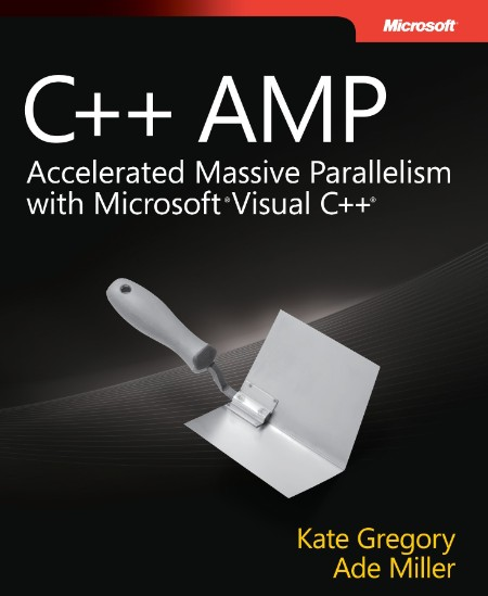 C Amp Accelerated Massive Parallelism With Microsoft Visual C