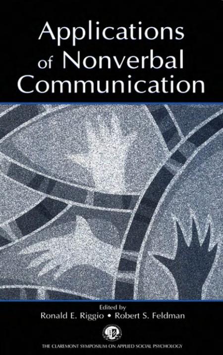 Applications Of Nonverbal Communication Ronald E Riggio
