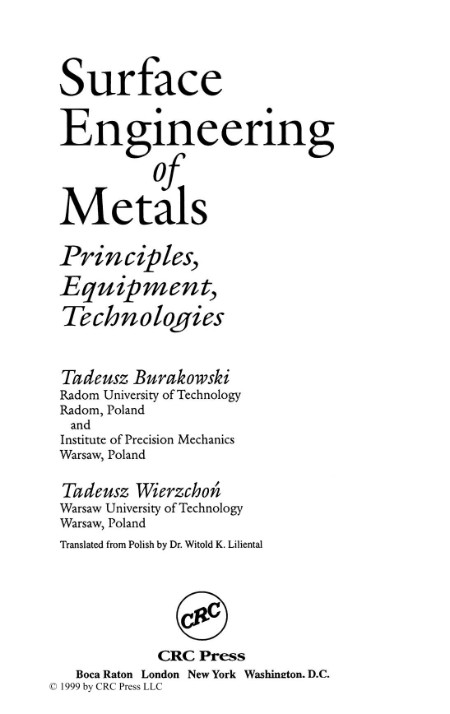 Surface Engineering Of Metals Principles Equipment And Technologies