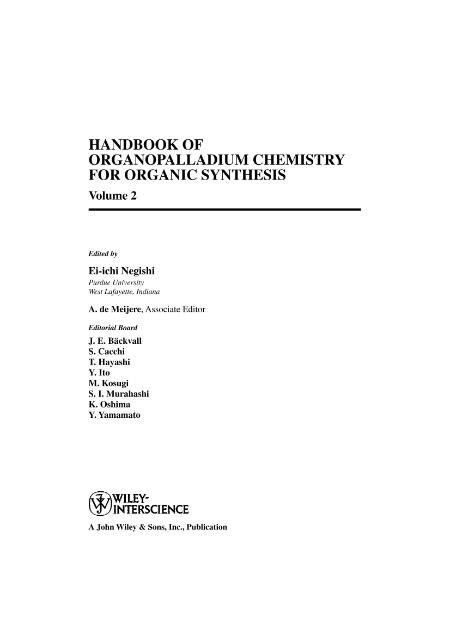 Handbook Of Organopalladium Chemistry For Organic Synthesis Volume 2 Ei Ichi Negishi