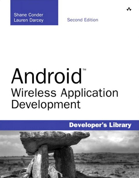 Conder Darcey Android Wireless Application Development 2nd Ed 2010