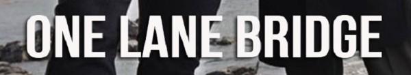 One Lane Bridge S01E03 1080p WEB h264-NOMA