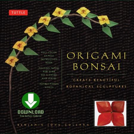 Origami Bonsai  Create Beautiful Botanical Sculptures From Paper by Benjamin John ...