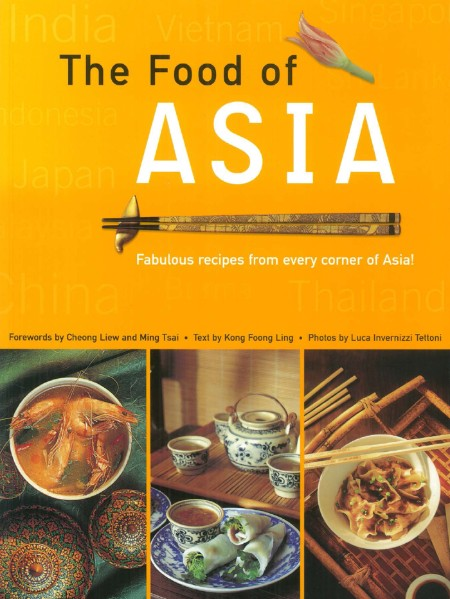 The Food of Asia by Kong Foong Ling