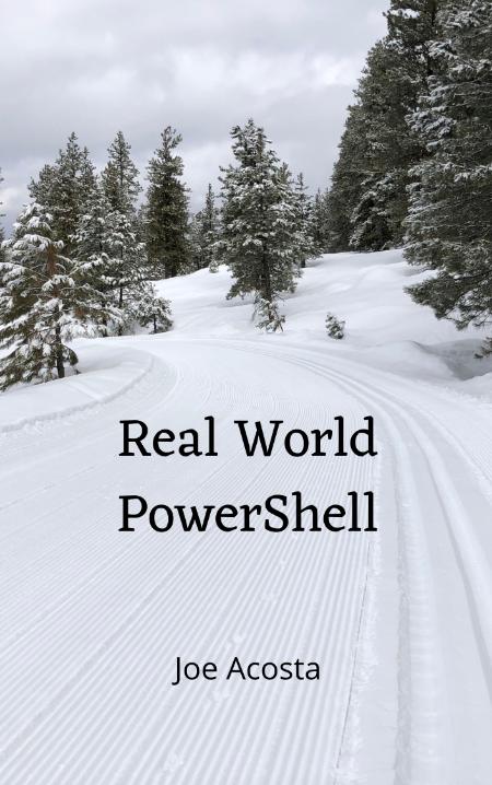 Real World PowerShell